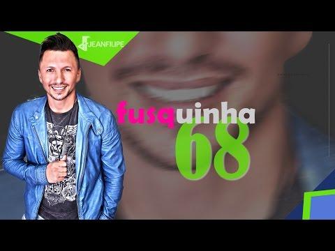 FUSQUINHA 68 - LANÇAMENTO JEAN & JULIANO 2012