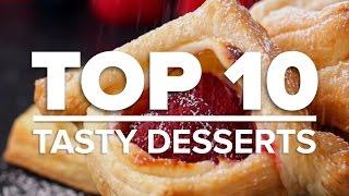 Top 10 Tasty Desserts
