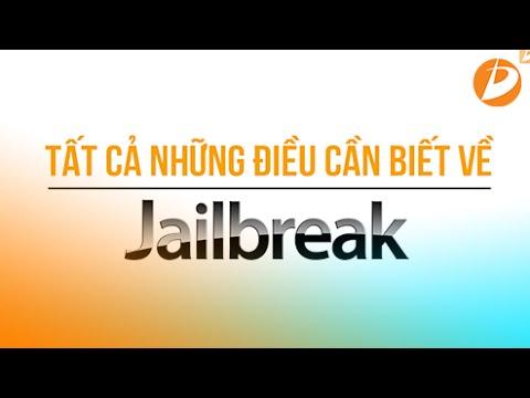 Jailbreak - Tất cả những điều cần biết