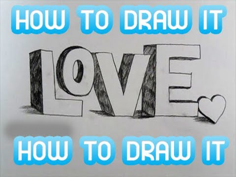 how to draw 3d letters love