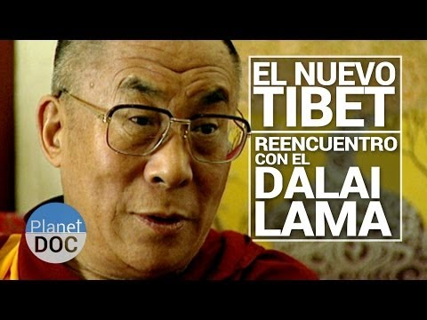 El Nuevo Tibet. Reencuentro con el Dalai Lama | Cultura - Planet Doc