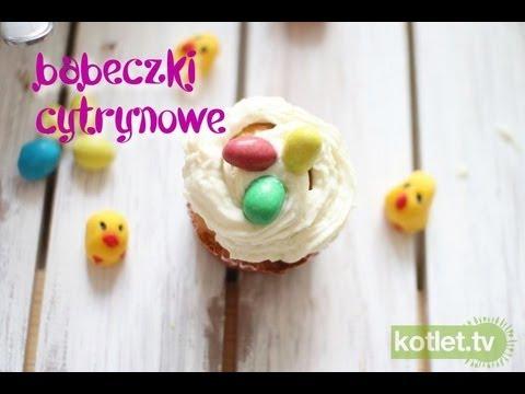 Babeczki cytrynowe nie tylko wielkanocne - Kotlet.TV