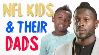 NFL Stars' Kids Love Their Everyday Dads   Happy Father's Day!