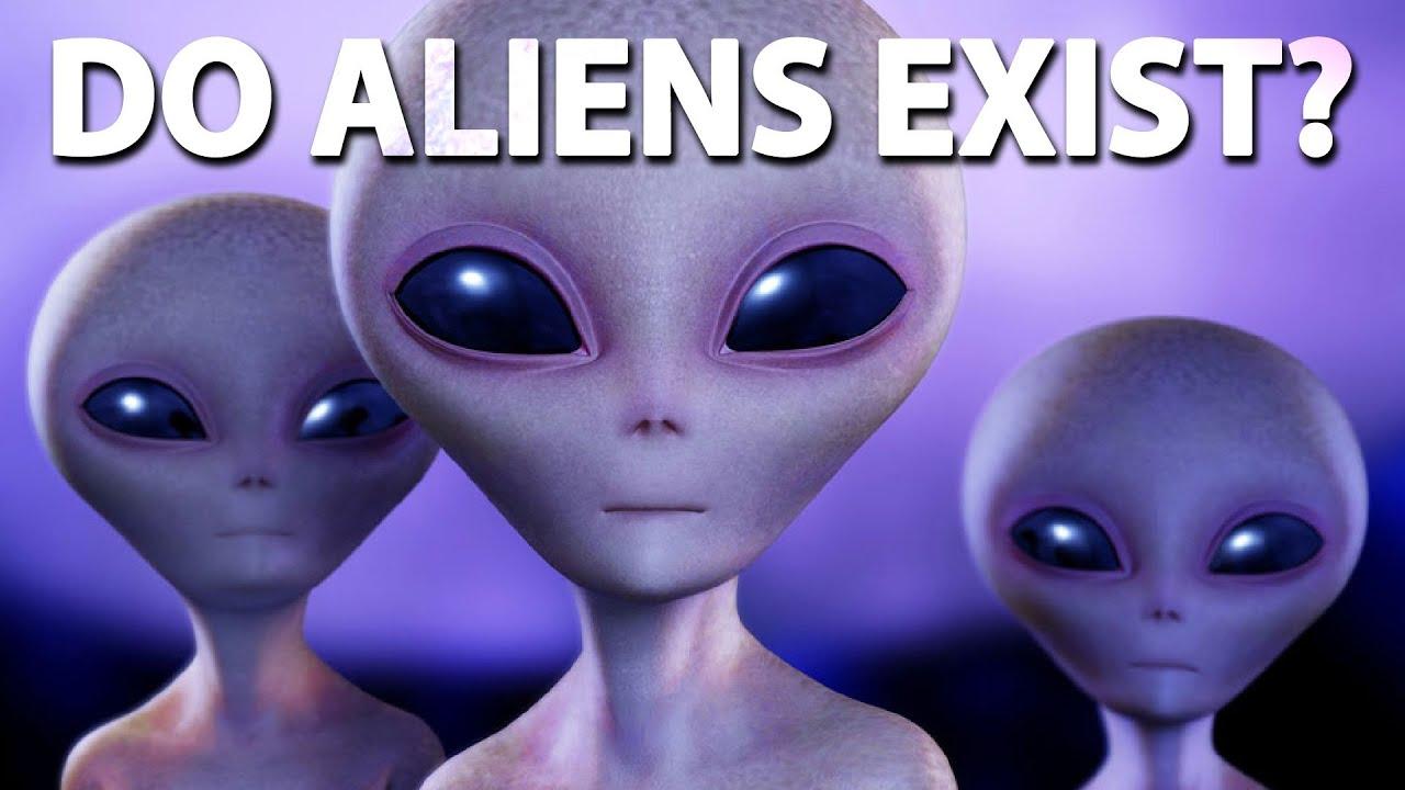 Do aliens exist youtube
