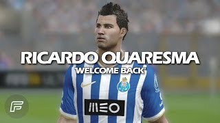 "Ricardo Quaresma ""Welcome Back"" (FIFA 14 Edit)"