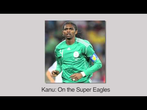 Kanu on Super Eagles