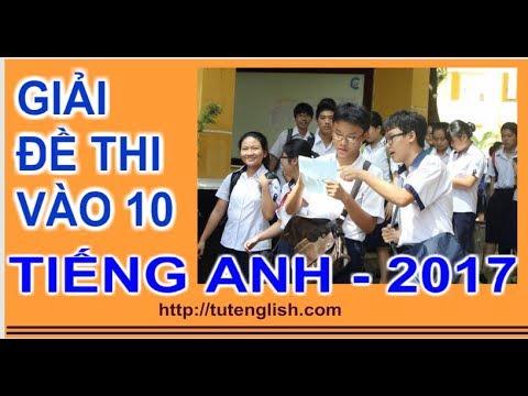 Giải Đề thi Vào 10 Môn Tiếng Anh Thành phố Hồ Chí Minh Năm 2016 - 2017 - Phần 2