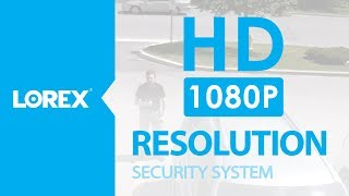 Lorex High Definition Security System 1080p Resolution
