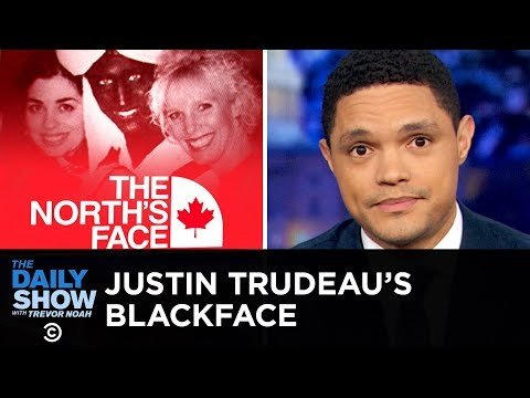 Justin Trudeau Under Fire for Wearing Blackface   The Daily Show