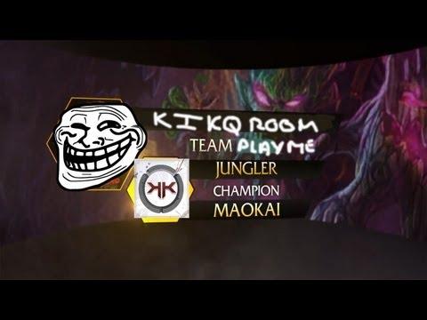 |HD192| League of Legends Choix des Fous : Kikqroom joue Maokai