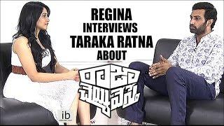 Regina Cassandra interviews Taraka Ratna