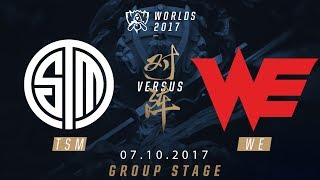 [07.10.2017] TSM vs WE [Group Stage][CKTG2017][Bảng D]