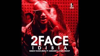 2face Idibia - Dance Floor Remix ft. Sarkodie & Cabo Snoop
