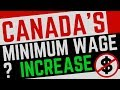 WAS RAISING CANADA S MINIMUM WAGE A GOOD THING