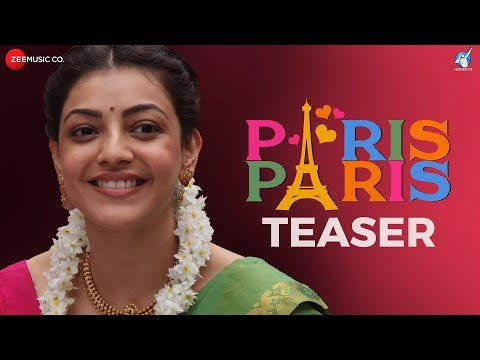 Paris Paris - Official Movie Teaser - Kajal Aggarwal - Amit Trivedi - Ramesh Aravind