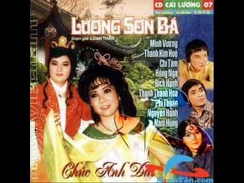 Cải Lương: Lương Sơn Bá Chúc Anh Đài - Minh Vương, Thanh Kim Huệ