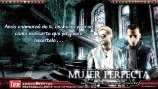 Juno Ft Arcangel 'Mujer Perfecta Remix' Con Letra [video