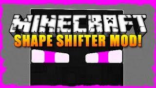 Minecraft Mod Showcase - SHAPE SHIFTER MOD!