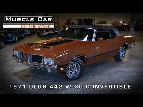 Muscle Car Of The Week Video #33: 1971 Olds 442 W30 Convertible