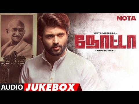 NOTA Full Audio Album Jukebox - NOTA Tamil Movie - Vijay Deverakonda, Mehreen Pirzada - Anand Shankar