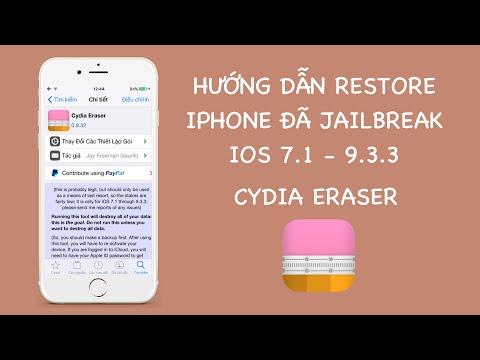 Hướng dẫn gỡ bỏ Jailbreak iOS 7.1 - 9.3.3 bằng Cydia Eraser