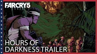 Far Cry 5 - Hours of Darkness Megjelenés Trailer