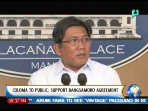 [NewsLife] Sec. Coloma to public: Support Bangsamoro agreement || Mar. 27, '14