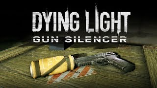 Dying Light - Content Drop #2: Gun Silencer