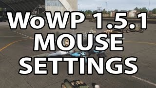World of Warplanes 1.5.1 Mouse Control Settings