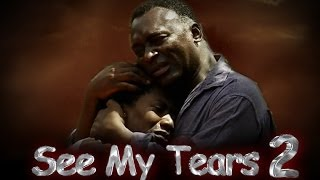 See My Tears Nigerian Movie [Part 2] - Family Drama