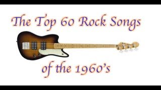 The Top 60 Rock Songs Of The 1960s