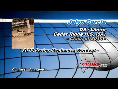 Jalyn Garcia - 2013 Spring Mechanics Workout