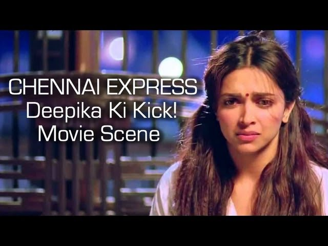 Chennai Express I Deepika Ki Kick I Movie Scene
