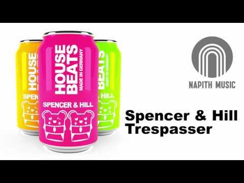 10. Spencer & Hill - Trespasser