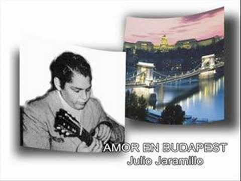 Julio Jaramillo - Amor en Budapest