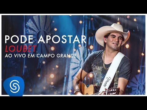 Loubet - Pode Apostar (ui ui ui ai ai) (DVD Ao Vivo em Campo Grande) [OFICIAL]
