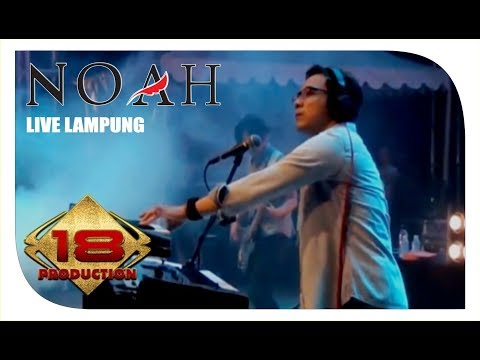 NOAH - Full Konser  (Live Konser Lampung 2 Maret 2014)