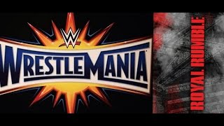 WWE Breaking News On WWE Royal Rumble 2017 WrestleMania 33 PLANS!