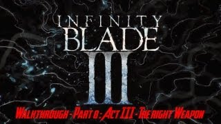 Infinity Blade III Walkthrough Part 8: Act III The