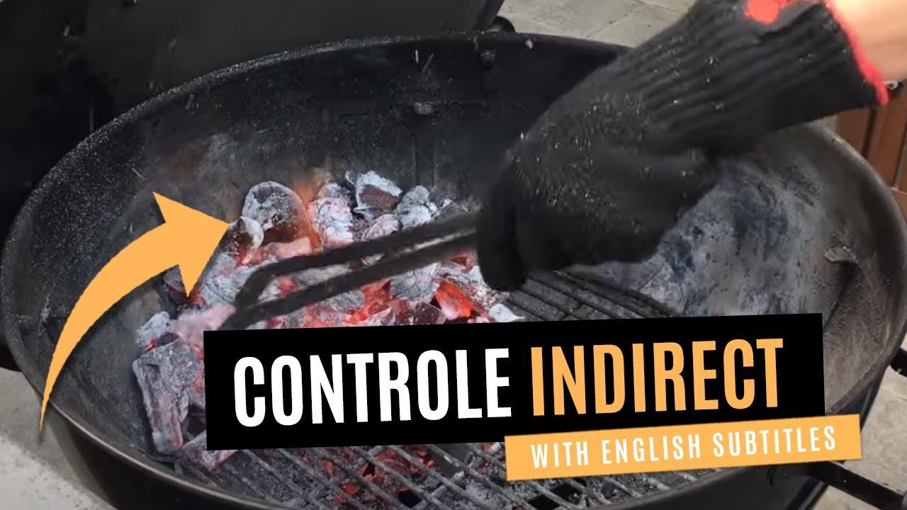 Hoe houd jij de BBQ onder controle? Vuurbeheersing deel 1: indirecte-methode!