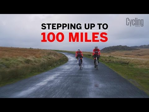 Five invaluable tips to help you step up from riding 60 to 100 miles | Cycling Weekly