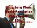 Bilderberg Plans World Population Reduction Of 80,advice wisdom