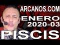 Video Horóscopo Semanal PISCIS  del 12 al 18 Enero 2020 (Semana 2020-03) (Lectura del Tarot)