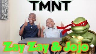 Zay Zay And Jojo Review TMNT