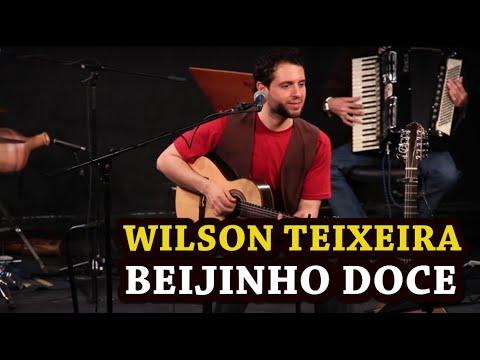 WILSON TEIXEIRA - Beijinho Doce