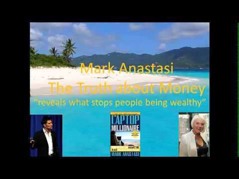The Truth About Being Wealthy Mark Anastasi Part 1