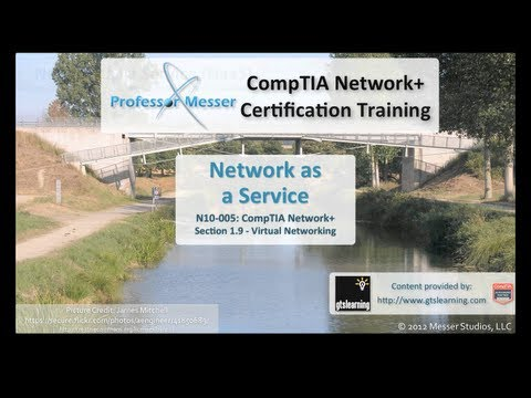 CompTIA Network+ N10-005: 1.9 - Network as a Service