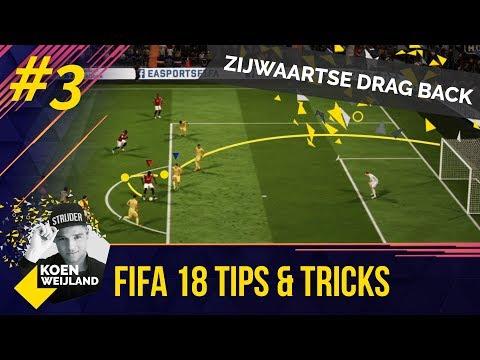 DE ZIJWAARTSE DRAG BACK!   FIFA 18 TIPS & TRICKS #3   KOEN WEIJLAND