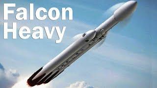 Falcon Heavy - a big rocket for big ambitions