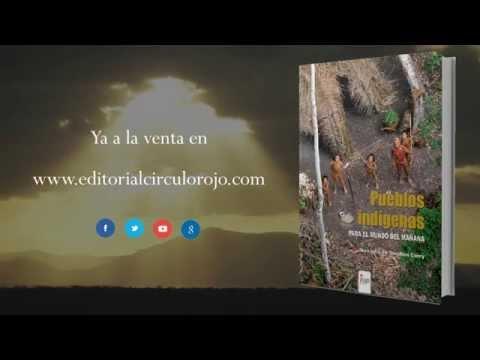 Pueblos Indígenas (Booktrailer) - Editorial Círculo Rojo
